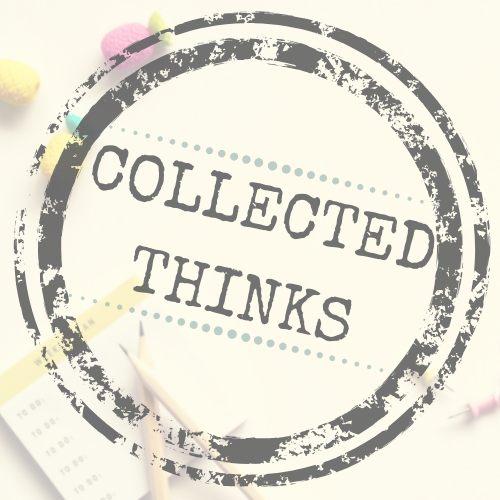 Collected Thinks